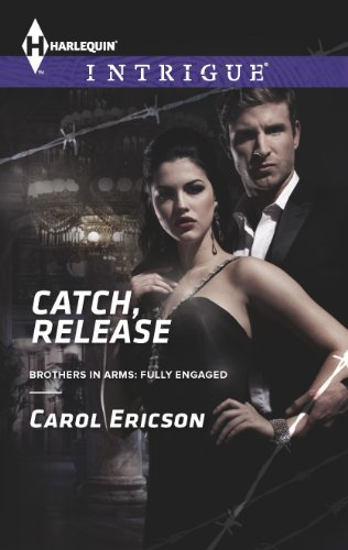 Catch, Release (Brothers in Arms: Fully Engaged Book 4)