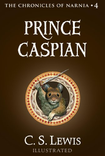 Prince Caspian: The Return to Narnia (Chronicles of Narnia Book 4) cover