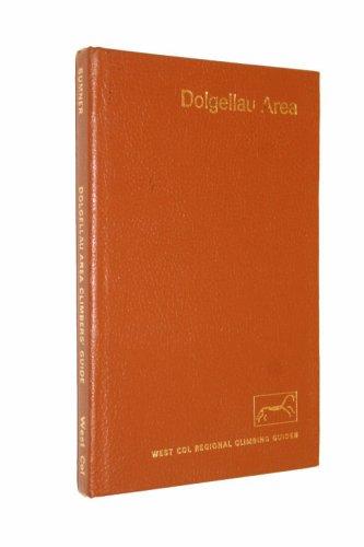 Dolgellau Area: Cader Idris and Rhinog Range (Climbers' Guides)