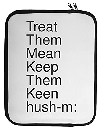 How to treat them mean and keep them keen