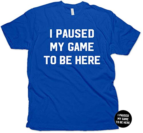 Shirt Genuine Boys (I Paused My Game To Be Here Funny Gamer Gaming T-Shirt & Sticker for Men & Youth (Royal - Youth X-Large))