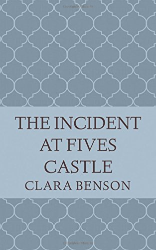 book cover of The Incident at Fives Castle