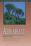 Abraham: Model of Faith (Fisherman Bible Studyguides)