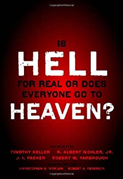 Is Hell for Real or Does Everyone Go To Heaven? 0310494621 Book Cover