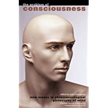 The Problem of Conciousness: New Essays in Phenomenological Philosophy of Mind (Canadian Journal of Philosophy)