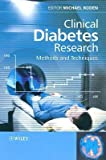 img - for [(Clinical Diabetes Research: Methods and Techniques)] [Author: Michael Roden] published on (September, 2007) book / textbook / text book
