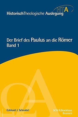 Der Brief des Paulus an die Römer, Kapitel 1-5 von Karl-Heinz Vanheiden