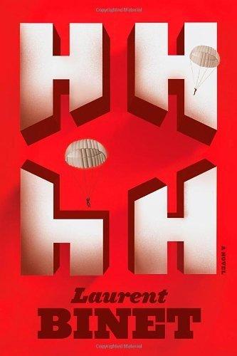 HHhH: A Novel By Laurent Binet 2012-04-24