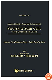 Perovskite Solar Cells Principle, Materials and Devices (Series on Chemistry, Energy and the Environment)