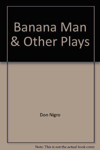 Banana Man and Other Plays (Acting Edition)