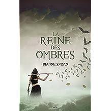 La Reine des ombres: Le Monde de l'Ombre - tome 1