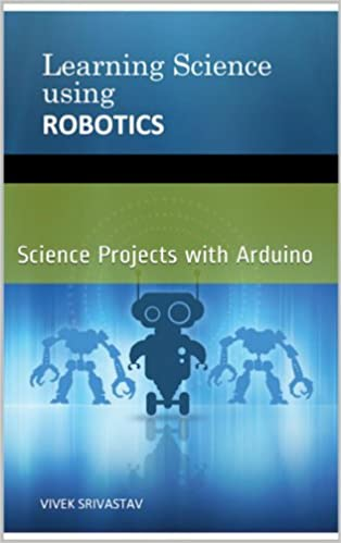 Download online Learning Science Using Robotics PDF, azw (Kindle)