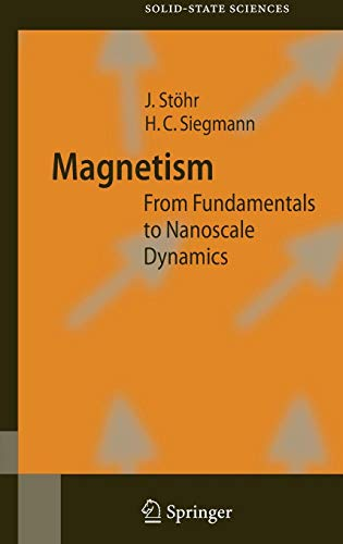 Magnetism: From Fundamentals to Nanoscale Dynamics (Springer Series in Solid-State Sciences)