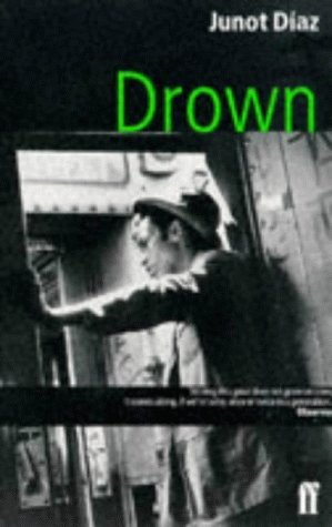 a literary analysis of drown by junot diaz Hopefully this has however, sparked your interest in that analysis and you see the ways in which beto drowned junot as you read through the story.