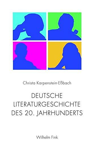 Deutsche Literaturgeschichte des 20. Jahrhunderts.