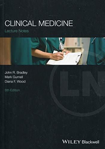 Lectures Notes: Clinical Medicine (Lecture Notes) (Internal Medicine Multiple Choice Questions And Answers)