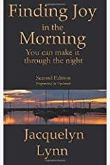 Finding Joy in the Morning: You can make it through the night Paperback