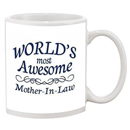 Awesome Mug For Mother In Law