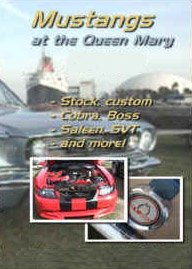 Mustangs at the Queen Mary (Kelly Queen Dvd)