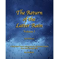 Return of the Latter Rain: A Historical Review of Seventh-day Adventist History From 1844 through 1891