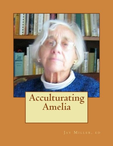 Acculturating Amelia: Round Valley 1937 California