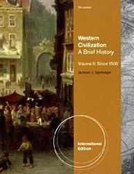 Western Civilization: v. 2: A Brief History