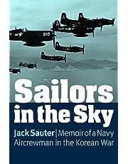 Sailors in the Sky: Memoir of a Navy Aircrewman in the Korean War