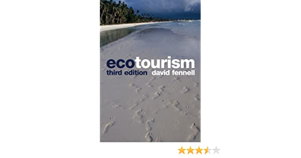 Ecotourism third edition: David A  Fennell: 9780415429313