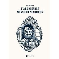 L´abominable Monsieur Seabrook