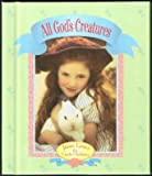 All God's Creatures, Kathleen Francour and Sylvia Seymour, 0785321225