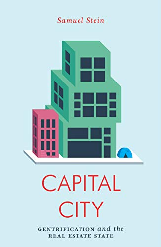 Pdf Politics Capital City: Gentrification and the Real Estate State
