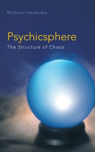 Psychicsphere: The Structure of Chaos