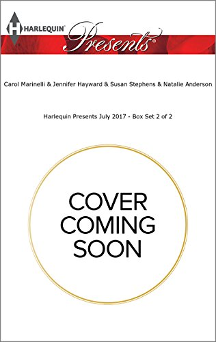 book cover of Harlequin Presents July 2017 - Box Set 2 of 2