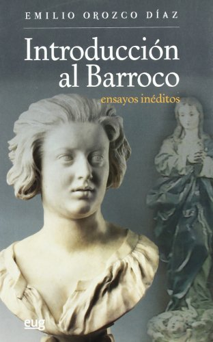 INTRODUCCION AL BARROCO ENSAYOS INEDITOS