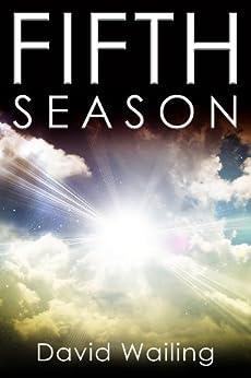 Fifth Season by [Wailing, David]