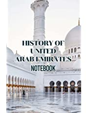 History of United Arab Emirates Notebook: Notebook|Journal| Diary/ Lined - Size 6x9 Inches 100 Pages