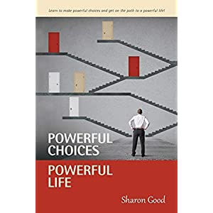 Powerful Choices, Powerful Life 5