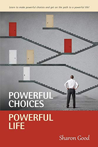 Powerful Choices, Powerful Life 1