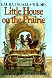 Image of Little House on the Prairie Publisher: HarperCollins; Revised edition