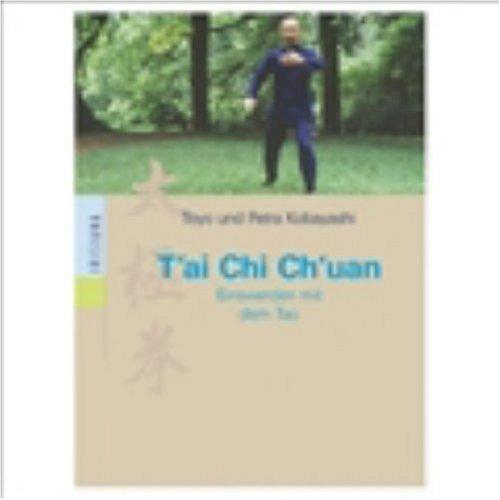 T'ai Chi Ch'uan  Einswerden Mit Dem Tao