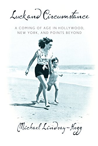 Image of Luck and Circumstance: A Coming of Age in Hollywood, New York, and Points Beyond