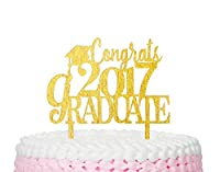 Congrats 2017 Graduate Gold Acrylic Cake Topper?Graduation Cake Topper