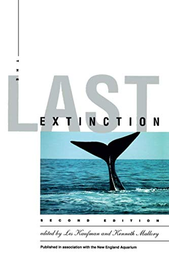 The Last Extinction: 2nd Edition