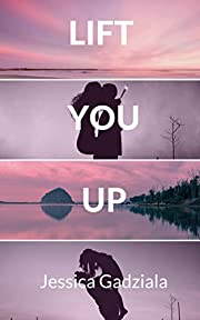 Lift You Up (Rivers Brothers Book 1)
