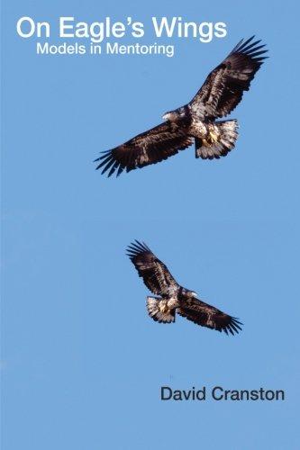 On Eagles' Wings: Models in Mentoring (Regnum Resources for Mission) pdf