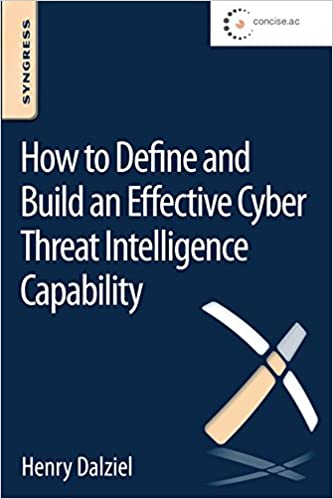Amazon how to define and build an effective cyber threat how to define and build an effective cyber threat intelligence capability 1st edition kindle edition fandeluxe Images