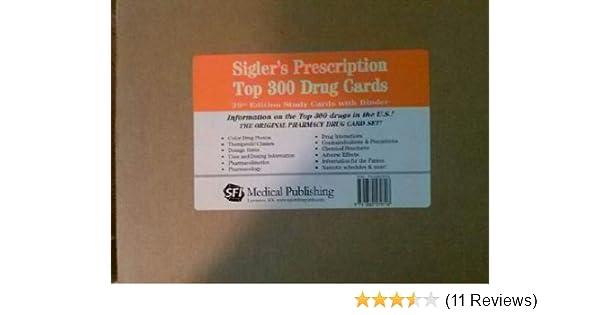 siglers prescription top 300 drug cards study cards w binder sigler sigler prescription drug cards 9781880579718 medicine health science books - Best Prescription Discount Card Reviews