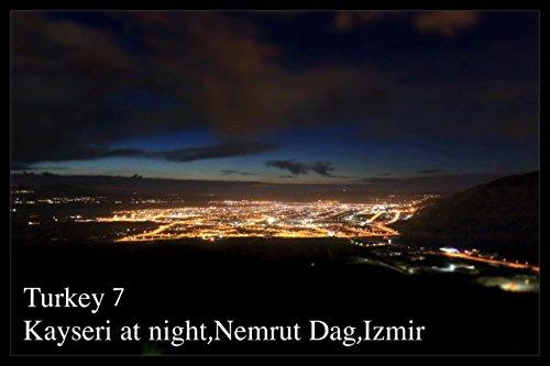 Turkey 7 Kayseri, Izmir: On the Same Planet