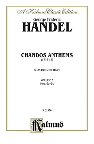 Chandos Anthems: No. 6c, As Pants the Hart