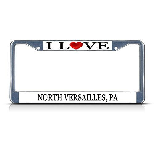 License Plate Frame I Love Heart North Versailles Pa for sale  Delivered anywhere in USA